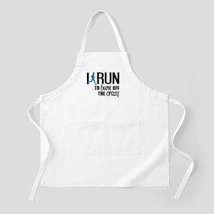 I run to burn off the crazy Apron