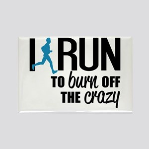 I run to burn off the crazy Magnets