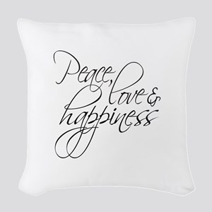 Peace Love Happiness - Woven Throw Pillow