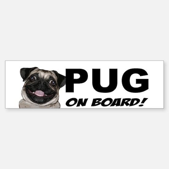 Pug on Board Bumper Bumper Bumper Sticker