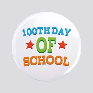 """100th Day Of School Gift 3.5"""" Button"""