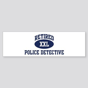 Retired Police Detective Bumper Sticker