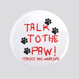 "SERVICE DOG PAW 3.5"" Button"