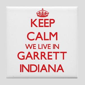 Keep calm we live in Garrett Indiana Tile Coaster