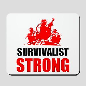 Survivalist Strong Mousepad
