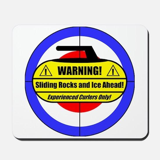 """Warning! Sliding Rocks..."" Mousepad"
