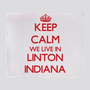 Keep calm we live in Linton Indiana Throw Blanket