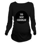 Yo Soy Charlie Long Sleeve Maternity T-Shirt
