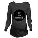 Yo Soy Charlie Long Sleeve Maternity T-Shirt