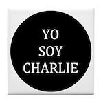 Yo Soy Charlie Tile Coaster
