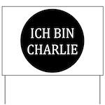 Charlie in German Yard Sign