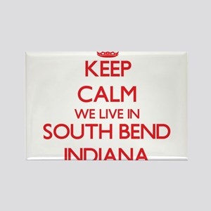 Keep calm we live in South Bend Indiana Magnets
