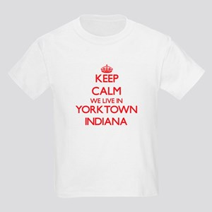 Keep calm we live in Yorktown Indiana T-Shirt