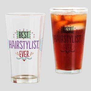 Best Hairstylist Ever Drinking Glass