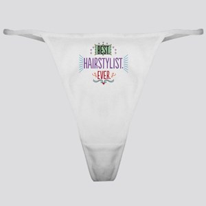 Best Hairstylist Ever Classic Thong