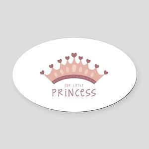 Our little princess Oval Car Magnet