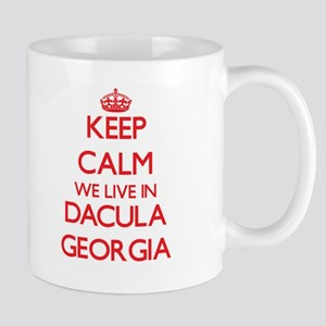 Keep calm we live in Dacula Georgia Mugs