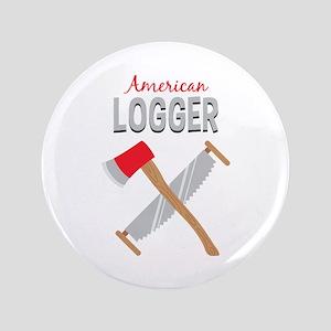 "Saw Axe Lumberjack American Logger 3.5"" Button"