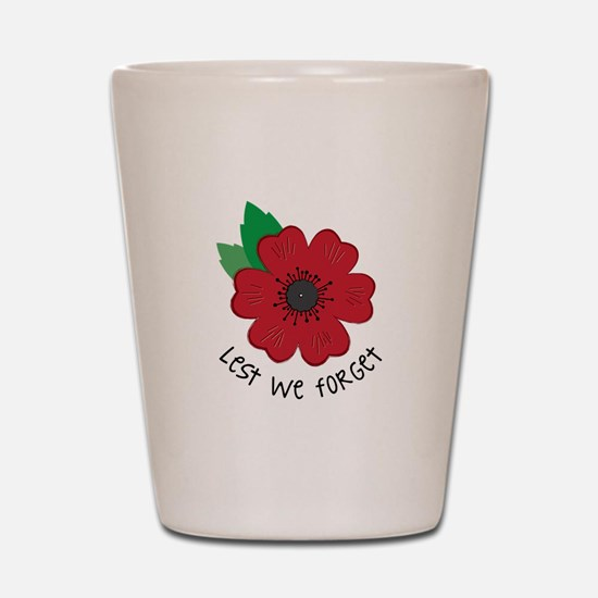 Lest we forget Shot Glass