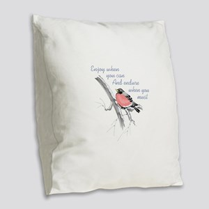 ENDURE WHEN YOU MUST Burlap Throw Pillow