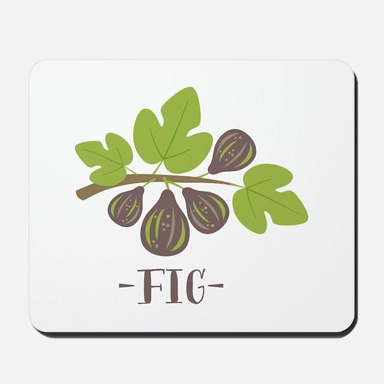 Fig Mousepad