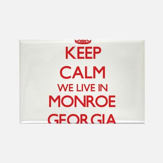 Keep calm we live in Monroe Georgia Magnets