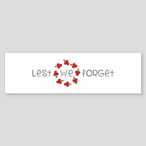 Lest we forget Bumper Sticker