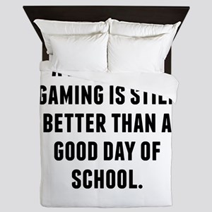 A Bad Day Of Gaming Queen Duvet