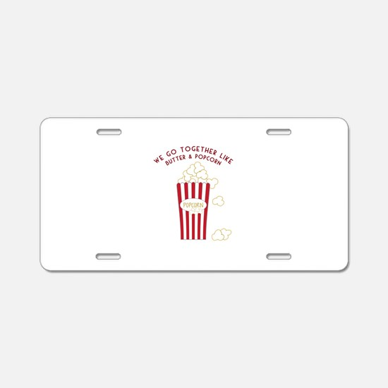 Butter and Popcorn Aluminum License Plate