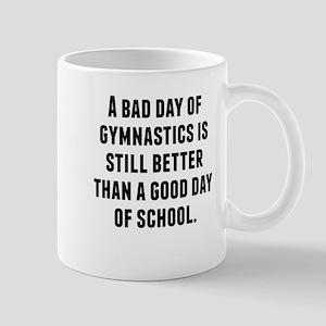 A Bad Day Of Gymnastics Mugs
