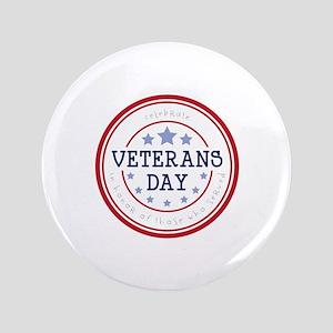 """Celebrate veterans day 3.5"""" Button"""