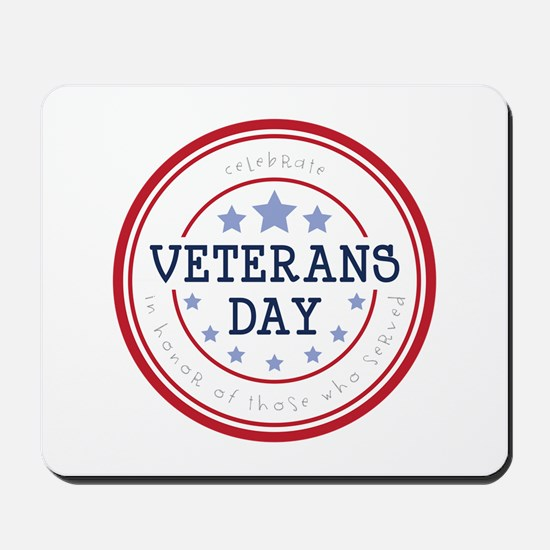 Celebrate veterans day Mousepad