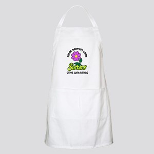 WHAT HAPPENS WITH SISTERS Apron