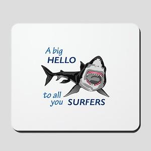 HELLO SURFERS Mousepad