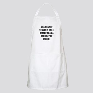 A Bad Day Of Tennis Apron