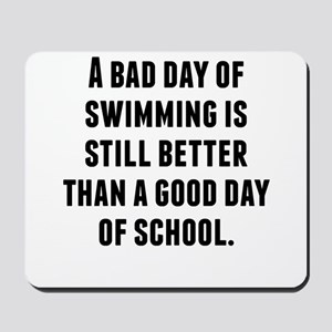 A Bad Day Of Swimming Mousepad