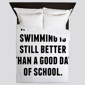 A Bad Day Of Swimming Queen Duvet