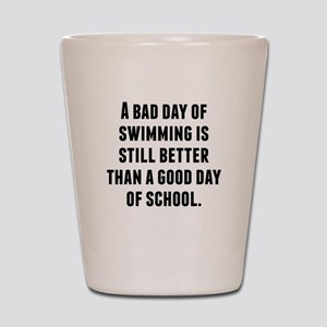 A Bad Day Of Swimming Shot Glass