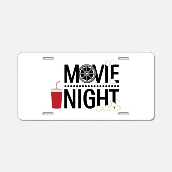 Movie Night Aluminum License Plate