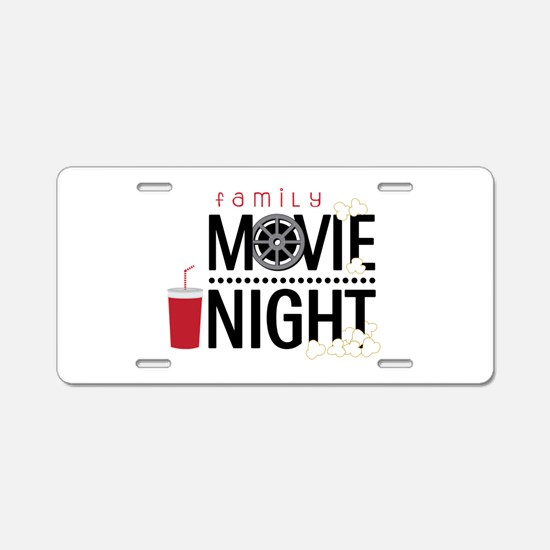 Family Movie Night Aluminum License Plate
