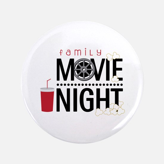 "Family Movie Night 3.5"" Button"