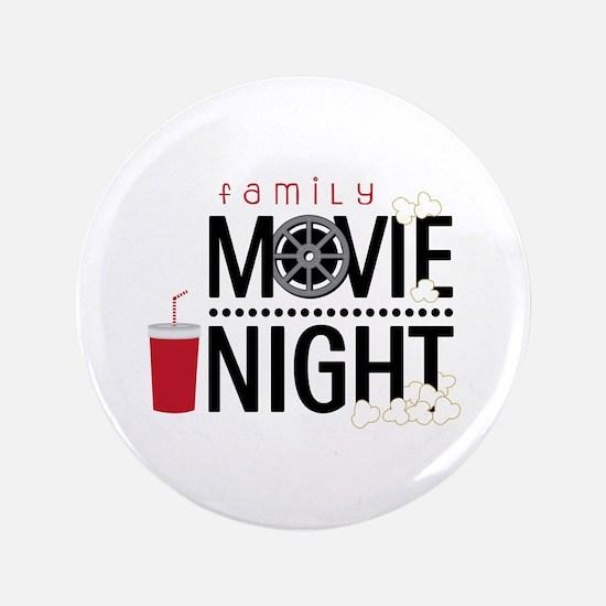 """Family Movie Night 3.5"""" Button"""
