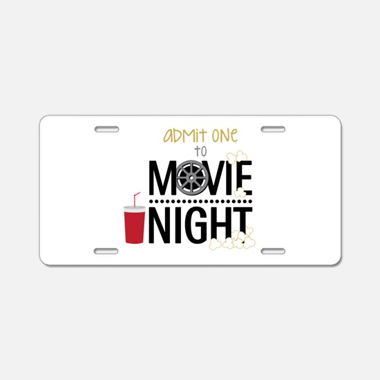 Admit one Movie Aluminum License Plate