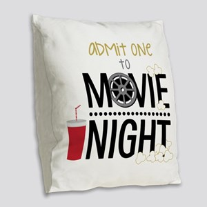 Admit one Movie Burlap Throw Pillow