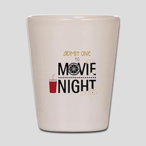 Admit one Movie Shot Glass