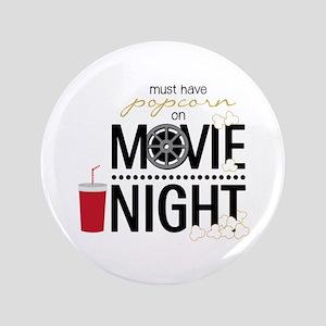 """Movie Night Pop 3.5"""" Button"""