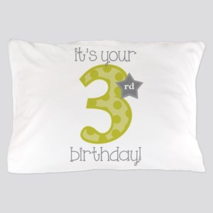 It's Your Birthday! Pillow Case