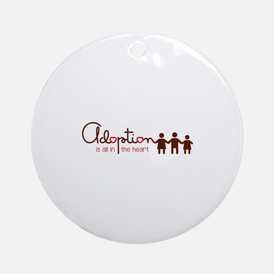 is all in heart Ornament (Round)