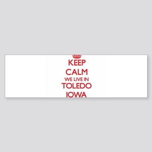 Keep calm we live in Toledo Iowa Bumper Sticker
