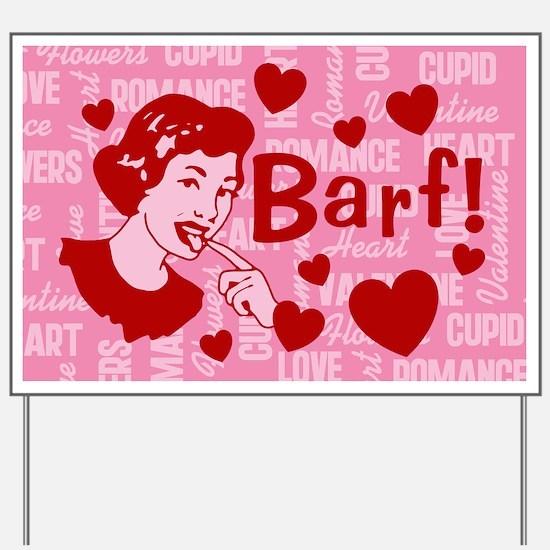 valentine barf_bpng yard sign - Valentine Signs